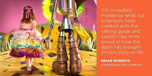 Image of Emily with the Tin Man along with a quote: I'm incredibly moved by what our engineers have created with the talking guide and couldn't be more proud of how the team brought Emily's story to life. -  Brian Roberts, Chairman & CEO of Comcast