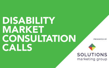 Disability Market Consultation Calls | May 2017